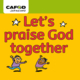 Coem and See Reveal EYFS Reception Focus 2 Lets praise God together CAFOD Universal Church resources
